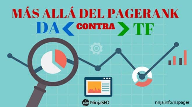 Más allá del PageRank: ¿Domain Authority ó Trust Flow?