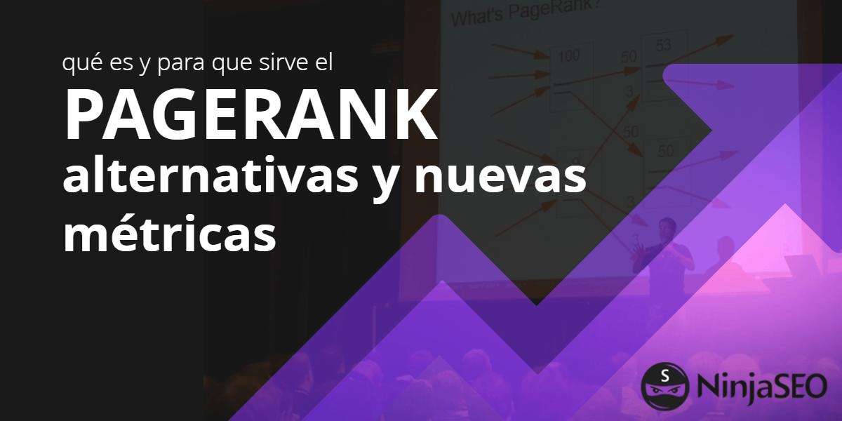 qué es el pagerank y nuevas metricas alternativas