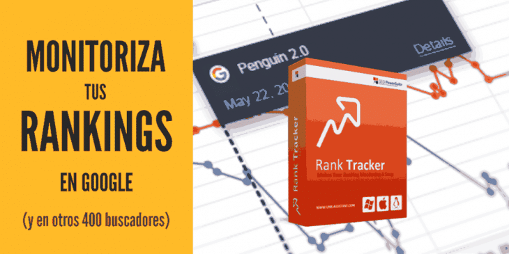 Rank Tracker software para monitorizar Keywords en Google