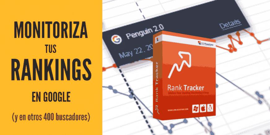 Rank Tracker software para monitorizar Keywords en Google