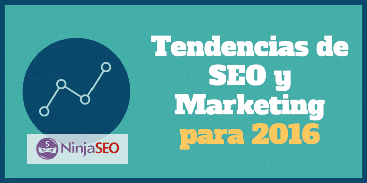 Tendencias de SEO y Marketing Online para 2016