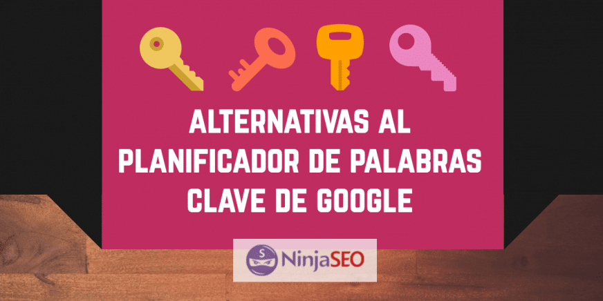 Alternativas al planificador de palabras clave de Google