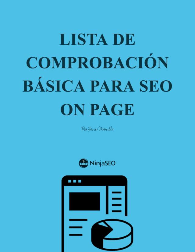 Ebook lista de comprobación básica para seo on page por Javier Marcilla (NinjaSEO) opt